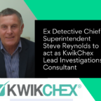 Ex Detective Chief Superintendent Steve Reynolds to act as KwikChex Lead Investigations Consultant